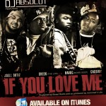 DJ Absolut – 'If You Love Me' (Feat. Havoc, Sheek Louch, Joell Ortiz & Cassidy)