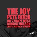 Pete Rock, Jay-Z, Kanye West, & Curtis Mayfield- The Joy