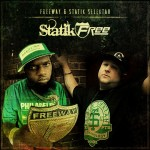 Freeway & Statik Selektah – From the Street f. Lil Fame & Termanology