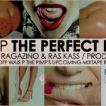 Wais P – The Perfect B**ch feat. Maffew Ragazino & Ras Kass