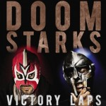 DOOMSTARKS (MF DOOM & Ghostface Killah) – Victory Laps (CDQ)