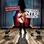 Freeway – The Intermission Mixtape