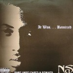 The 7th Boro Files v.19 (Nas – It Was Remixed)