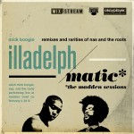 Mick Boogie – Illadelphmatic (The Madden Sessions)