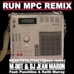 DJ Jean Maron & M-Dot ft. Punchline & Keith Murray– Beautiful remix