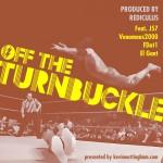 Rediculus ft. J57, Venomous2000, FDot1, and El Gant- Off the Turnbuckles