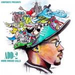 Add-2 – More Missed Calls [mixtape]