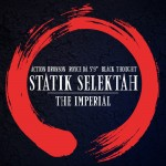 Statik Selektah ft. Action Bronson, Royce Da 5'9, & Black Thought  – The Imperial