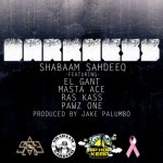 Shabaam Sahdeeq ft. El Gant, Masta Ace, Ras Kass, & Pawz One – Darkness (Prod. by Jake Palumbo)