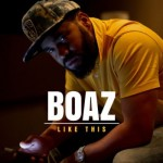 Boaz ft. Crooked I, Sean P, Murs, Termanology, Fashawn, Oddisee, Chevy Woods & Vinny Radio – Like This [DJ Smu Monster Edit]