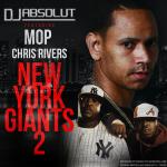 DJ Absolut, M.O.P. & Chris Rivers – New York Giants 2