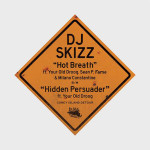 DJ Skizz ft. Your Old Droog, Sean Price, Fame (M.O.P.) & Milano Constantine — Hot Breath