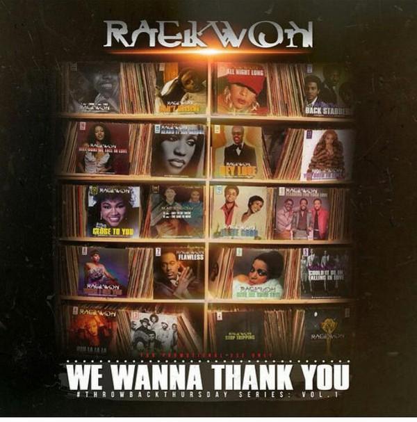 raekwon-we-wanna-thank-you-1