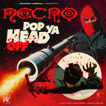 Necro – Pop Ya Head Off (Video)