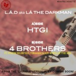 La the Darkman ft. Termanology & Willie The Kid – 4 Brothers