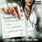 B-Real X Dr. Greenthumb – The Prescription (Mixtape)