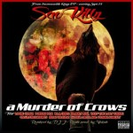 Sav Killz ft Planet Asia, Reef The Lost Cauze – A Crows of Murder (Prod Vokab)