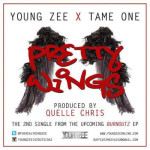 Young Zee & Tame One – Pretty Wings (Prod Quelle Chris)