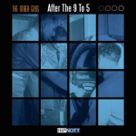 The Other Guys ft Von Pea – After The 9 To 5 (Video)