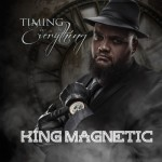 King Magnetic – Up And Down (Prod Dyllemma)