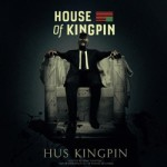 Hus Kingpin – House of Kingpin (Mixtape)