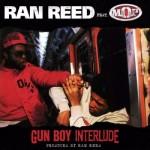 Ran Reed ft. MOP – Gun Boy Interlude