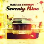 Planet Asia & DJ Concept – Seventy Nine (Album Stream)