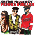 Sketch McGuiney – Ferris Bueller (Stream)