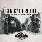 Grand Opus x Fashawn x Planet Asia x Overcome – Cen Cal Profile