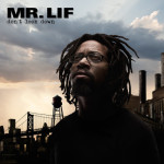 Mr. Lif – Don't Look Down (Album Stream)