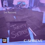 C.Shreve The Professor – Twenty Sixteens (Album Stream)