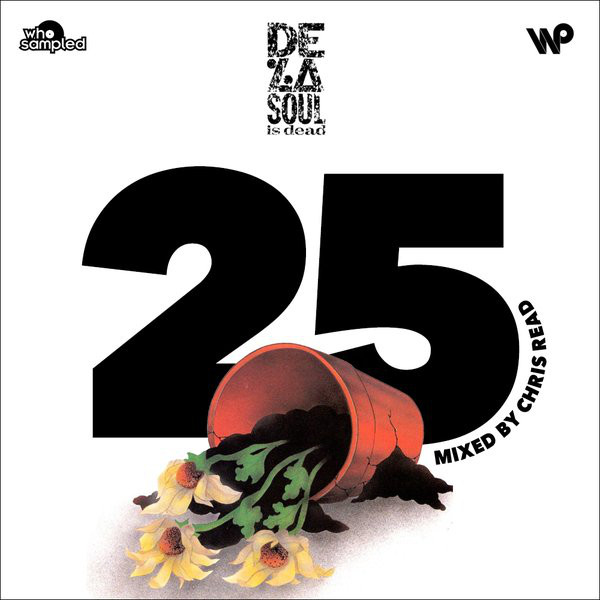 de-la-soul-is-dead-25th-anniversary-mix-chris-read