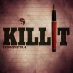 Tha Soloist – Kill It (Prod by Dr G)