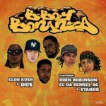 Eloh Kush & Dus ft John Robinson, El Da Sensei, A.G. & StaHHr – B-Boy Bonanza (Single)