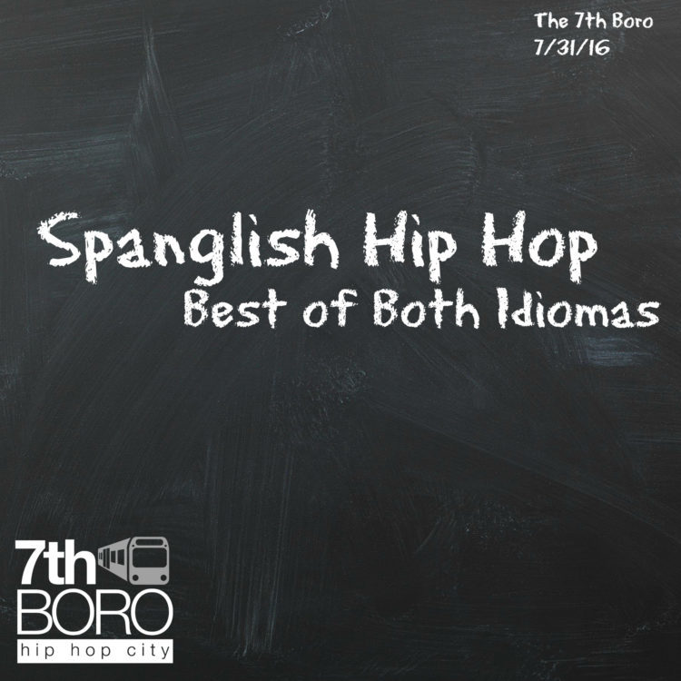 Spanglish Hip Hop - The Best of Both Idiomas