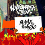 Wordsworth & JSoul – Blame It On The Music @Wordsworth_eMC