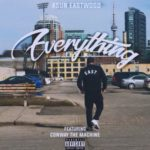 Asun Eastwood ft Conway The Machine – Everything (Prod Uncle D.O.E.) (Single)