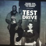 Daniel Son & Saipher Soze – Test Drive (Prod Vic Grimes) (Video)
