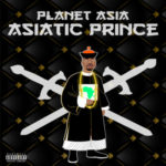 Planet Asia – Asiatic Prince (EP Stream)