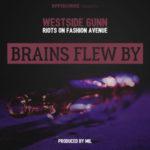 WestSide Gunn – Brains Flew By (Prod Mil) (Stream)