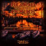 Banish ft Nowaah The Flood, Killer Ben & Recognize Ali – Blood On The Docks (Prod Clypto) (Single)