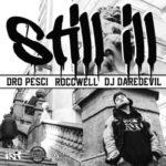 Dro Pesci – Still Ill (Prod Roccwell) (Stream)