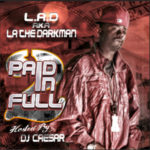 La The Darkman – Paid In Full 2 (Mixtape)