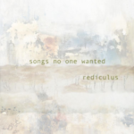 Rediculus – Songs No One Wanted (Instrumental Album)