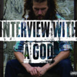 A-God & Knuckle Up Productions – Interview With A God (Album Stream)