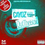Cayoz ft Vandalyzm & Add-2 – Out The Box Remix (Prod These Handz) (Single)