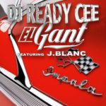 DJ Ready Cee & El Gant ft J.Blanc – Impala (Stream)