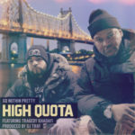 GQ Nothin Pretty ft Tragedy Khadafi – High Quota (Prod DJ Tray) (Video)