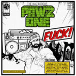 Pawz One – F.U.C.K! (Album Stream)