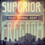 Superior ft Verbal Kent – Freedom (Single)